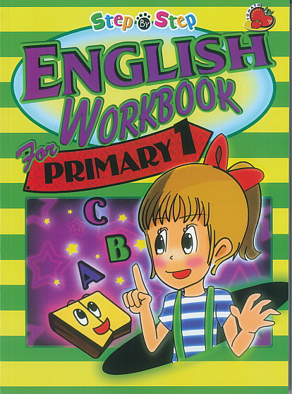 Step-By-Step English Workbook for Primary 1