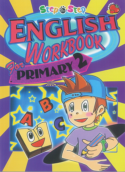 Step-By-Step English Workbook for Primary 2